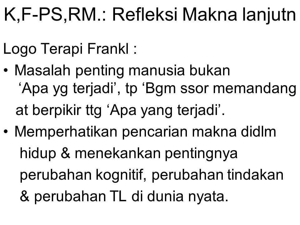 K,F-PS,RM.: Refleksi Makna lanjutn