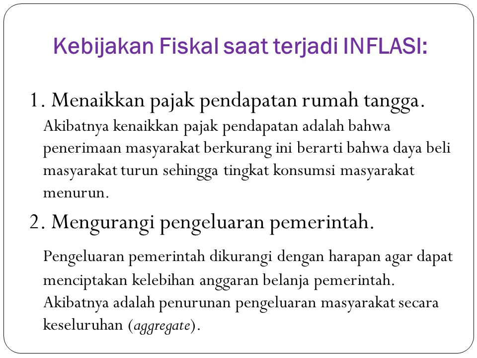 Kebijakan Fiskal saat terjadi INFLASI: