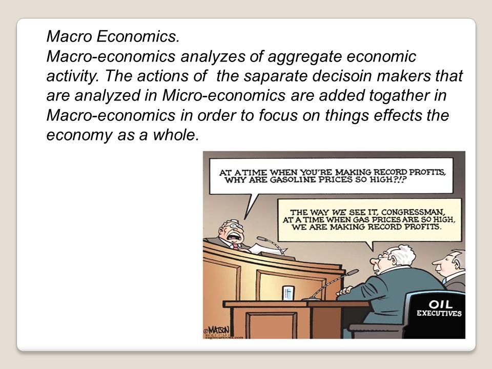 Macro Economics.