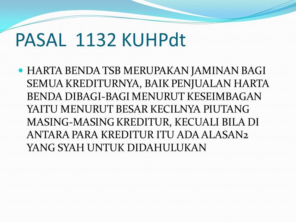 PASAL 1132 KUHPdt