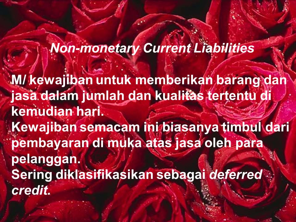 Non-monetary Current Liabilities