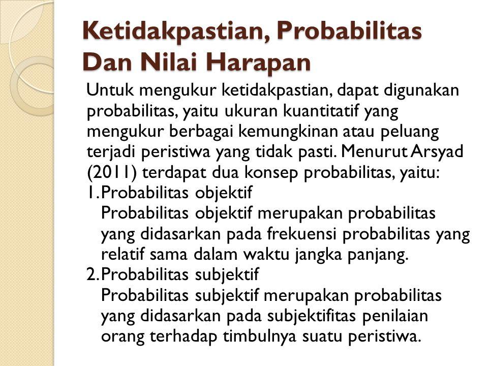 Ketidakpastian, Probabilitas Dan Nilai Harapan