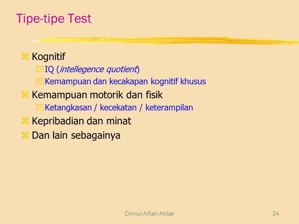 Tipe-tipe Test Kognitif Kemampuan motorik dan fisik