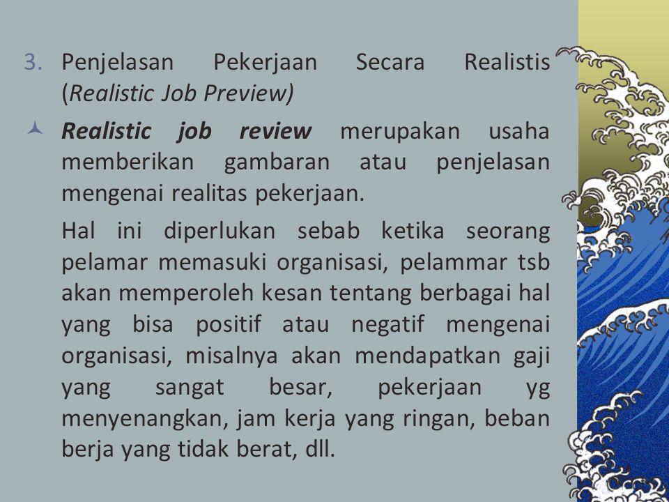 Penjelasan Pekerjaan Secara Realistis (Realistic Job Preview)