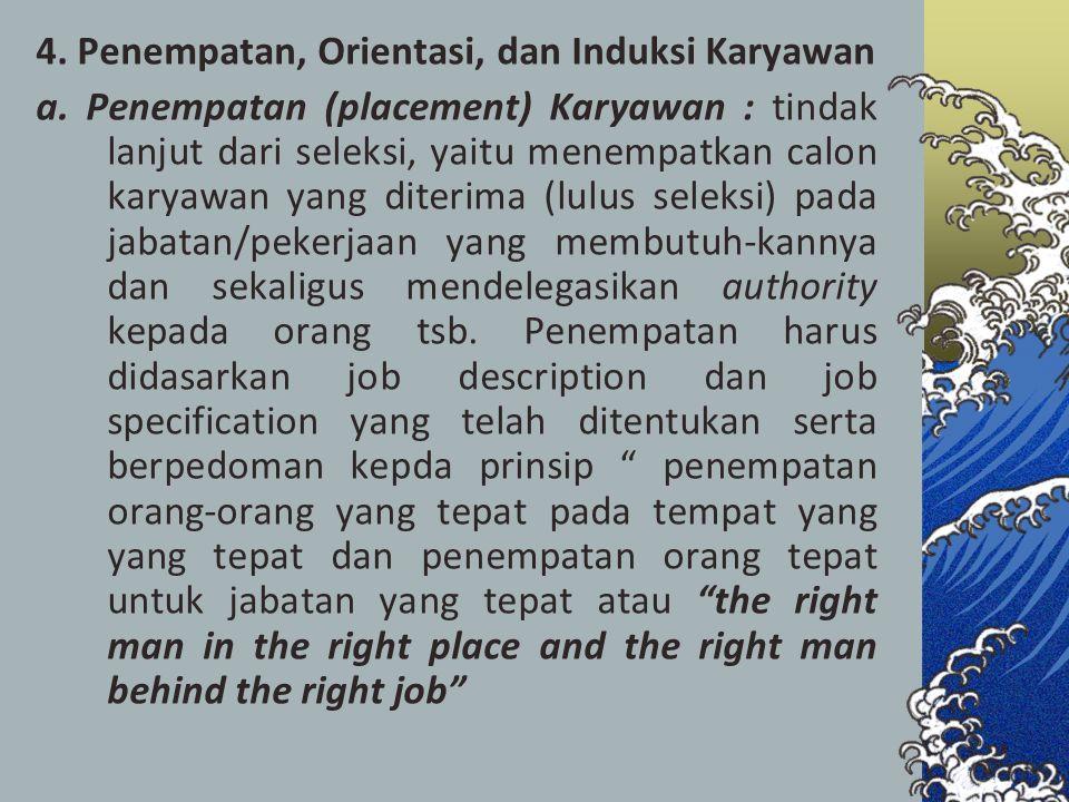 4. Penempatan, Orientasi, dan Induksi Karyawan a
