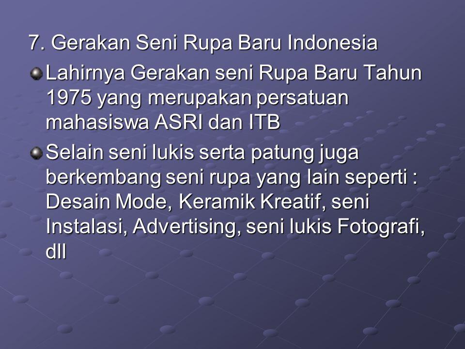 7. Gerakan Seni Rupa Baru Indonesia