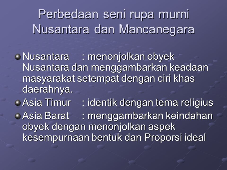 Perbedaan seni rupa murni Nusantara dan Mancanegara