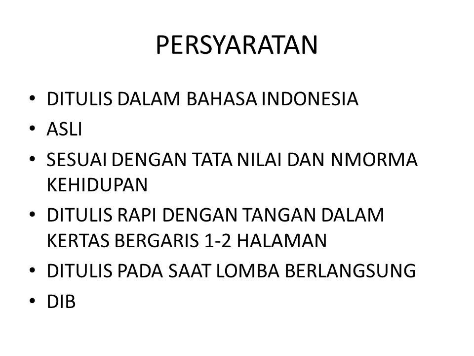 PERSYARATAN DITULIS DALAM BAHASA INDONESIA ASLI