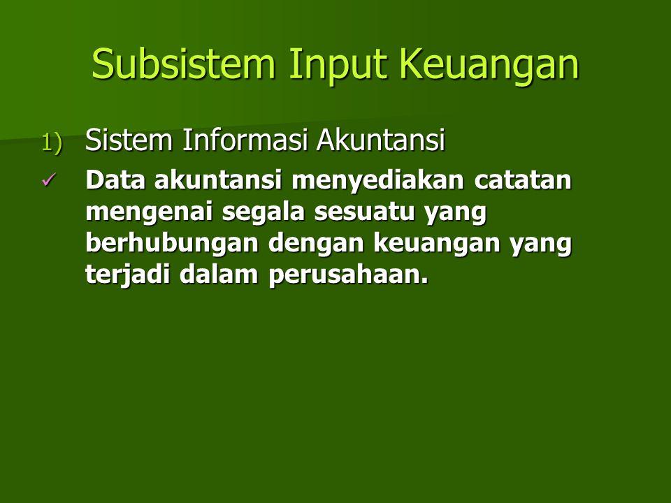 Subsistem Input Keuangan