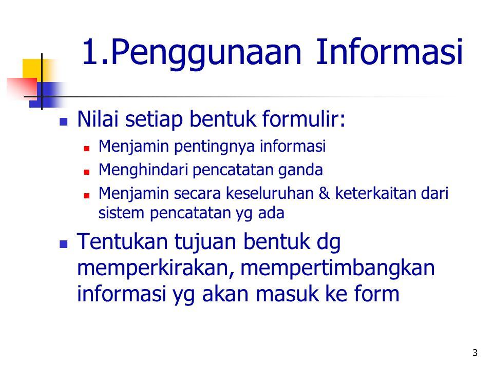 1.Penggunaan Informasi Nilai setiap bentuk formulir: