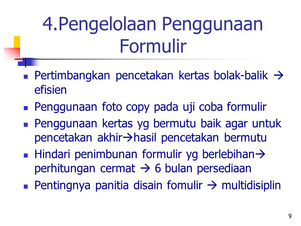 4.Pengelolaan Penggunaan Formulir