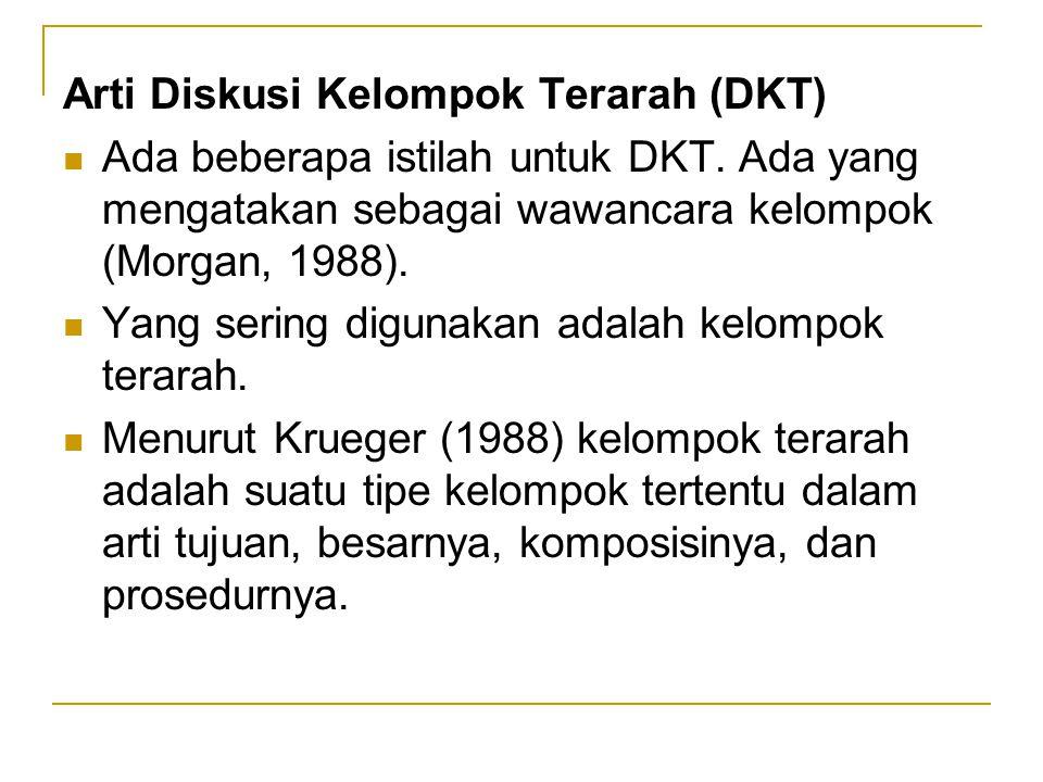 Arti Diskusi Kelompok Terarah (DKT)