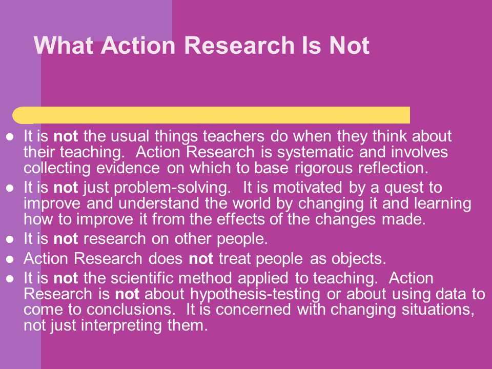 What Action Research Is Not