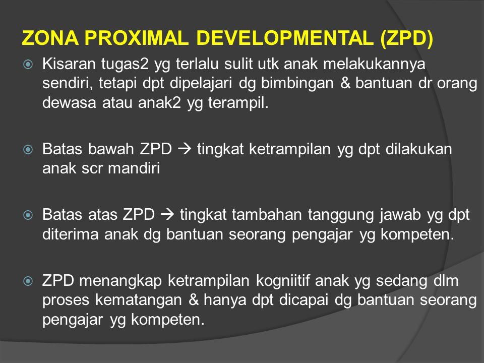 ZONA PROXIMAL DEVELOPMENTAL (ZPD)