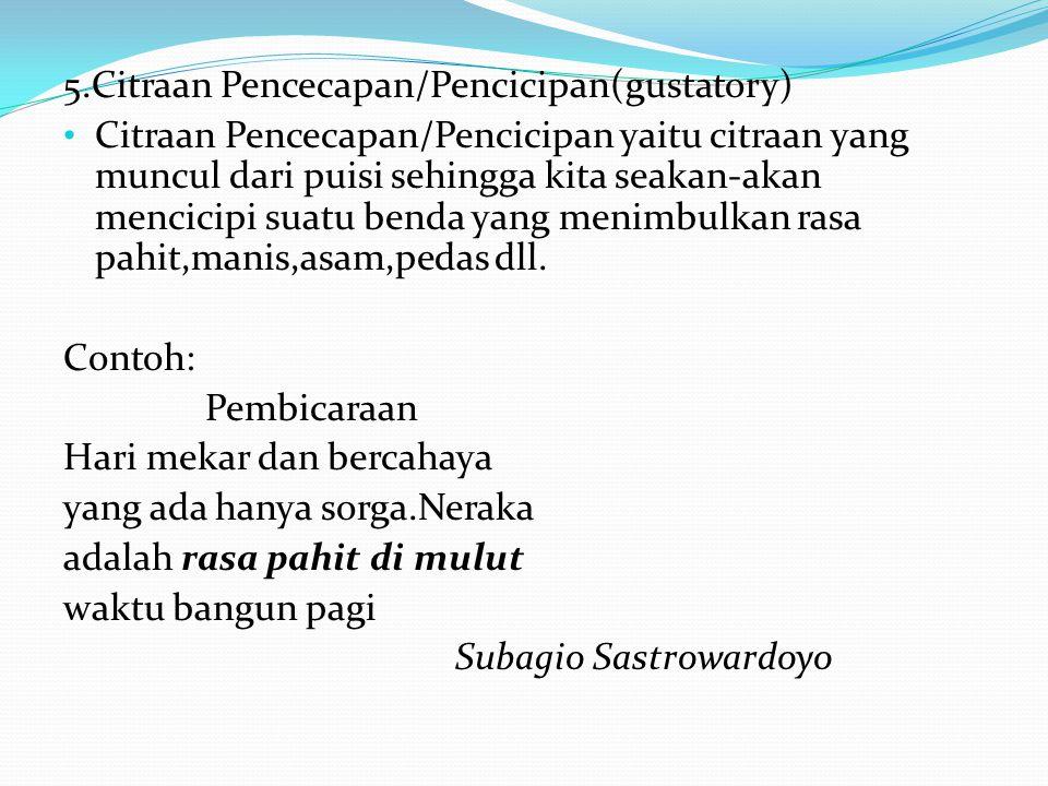5.Citraan Pencecapan/Pencicipan(gustatory)