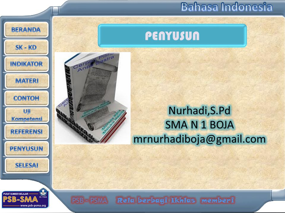 Nurhadi,S.Pd SMA N 1 BOJA mrnurhadiboja@gmail.com