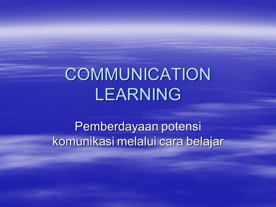 COMMUNICATION LEARNING