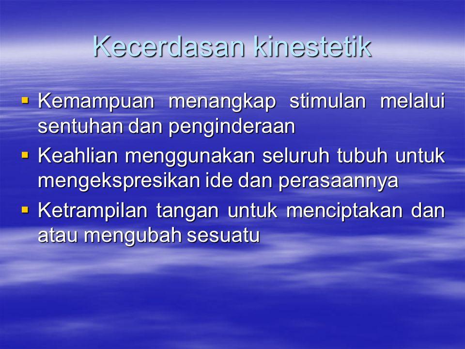 Kecerdasan kinestetik