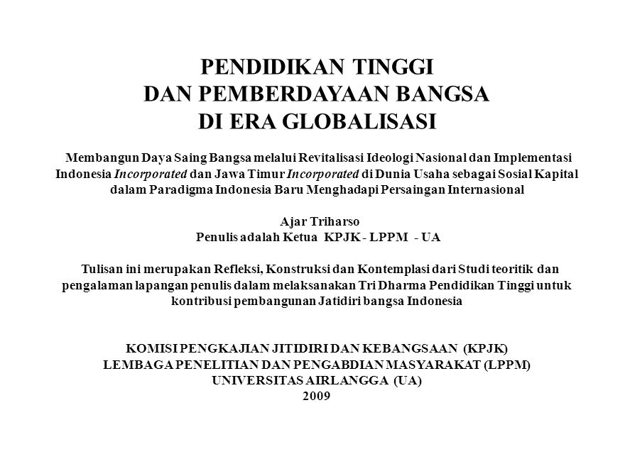 Penulis adalah Ketua KPJK - LPPM - UA