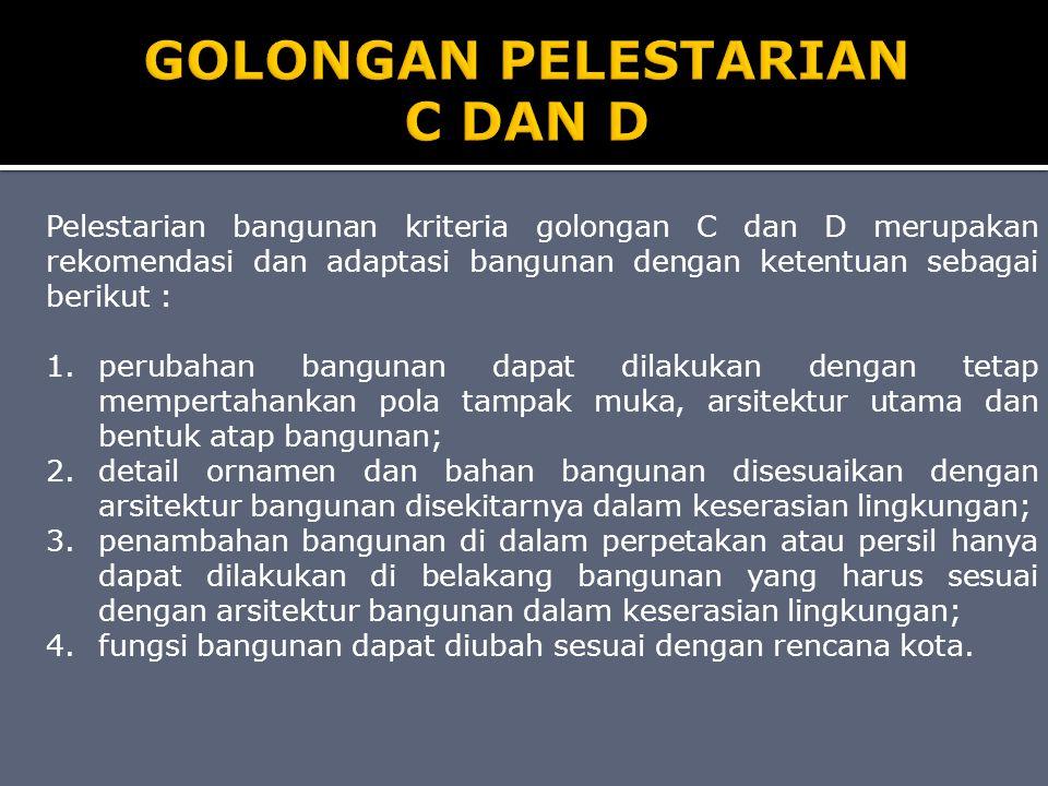 GOLONGAN PELESTARIAN C DAN D