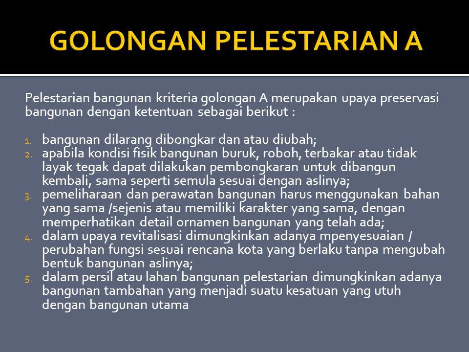 GOLONGAN PELESTARIAN A