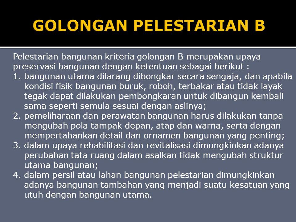 GOLONGAN PELESTARIAN B