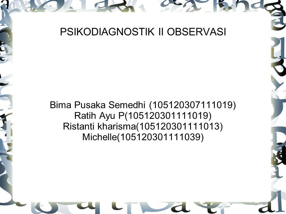PSIKODIAGNOSTIK II OBSERVASI
