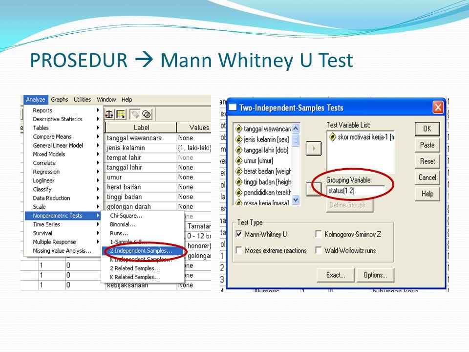 PROSEDUR  Mann Whitney U Test