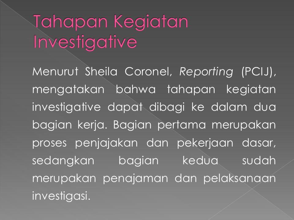 Tahapan Kegiatan Investigative