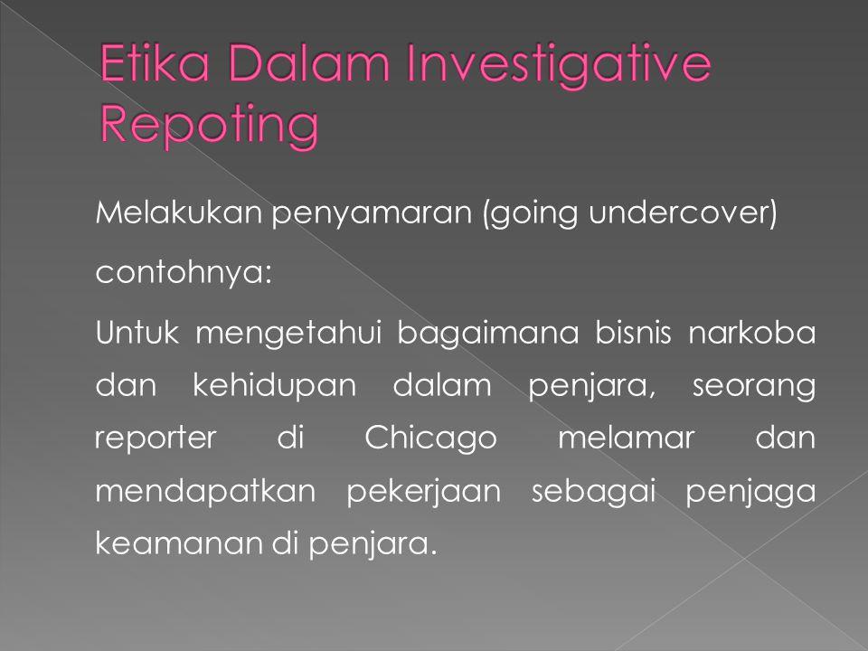 Etika Dalam Investigative Repoting