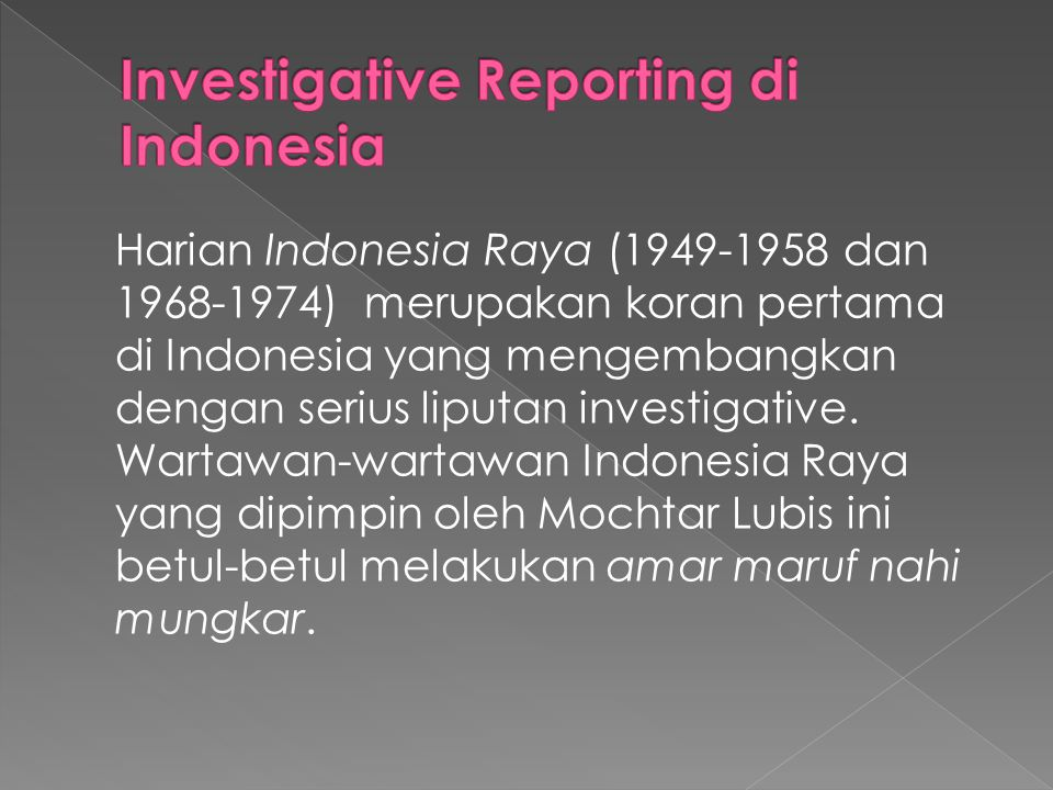 Investigative Reporting di Indonesia