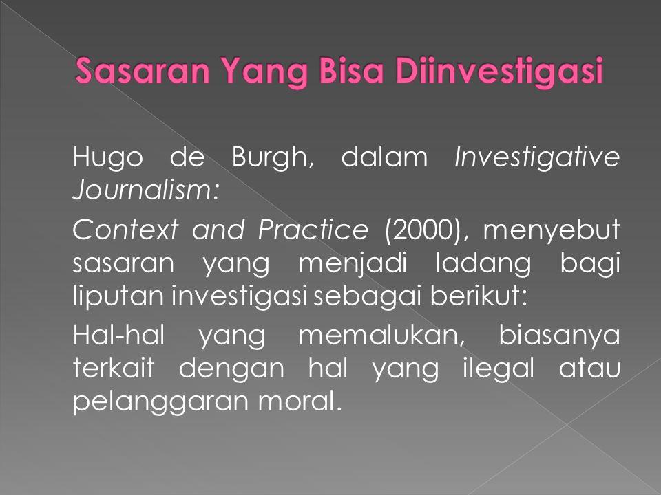 Sasaran Yang Bisa Diinvestigasi