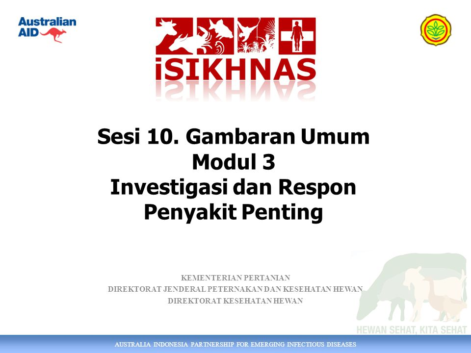 Sesi 10. Gambaran Umum Modul 3 Investigasi dan Respon Penyakit Penting