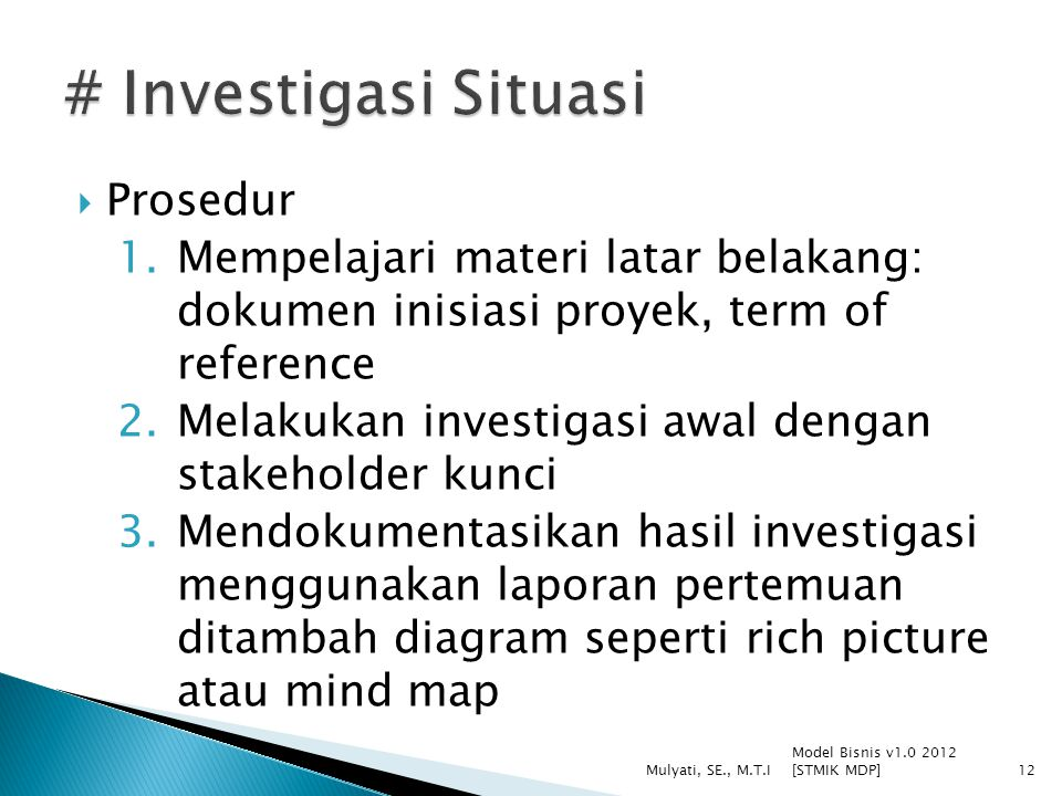 # Investigasi Situasi Prosedur