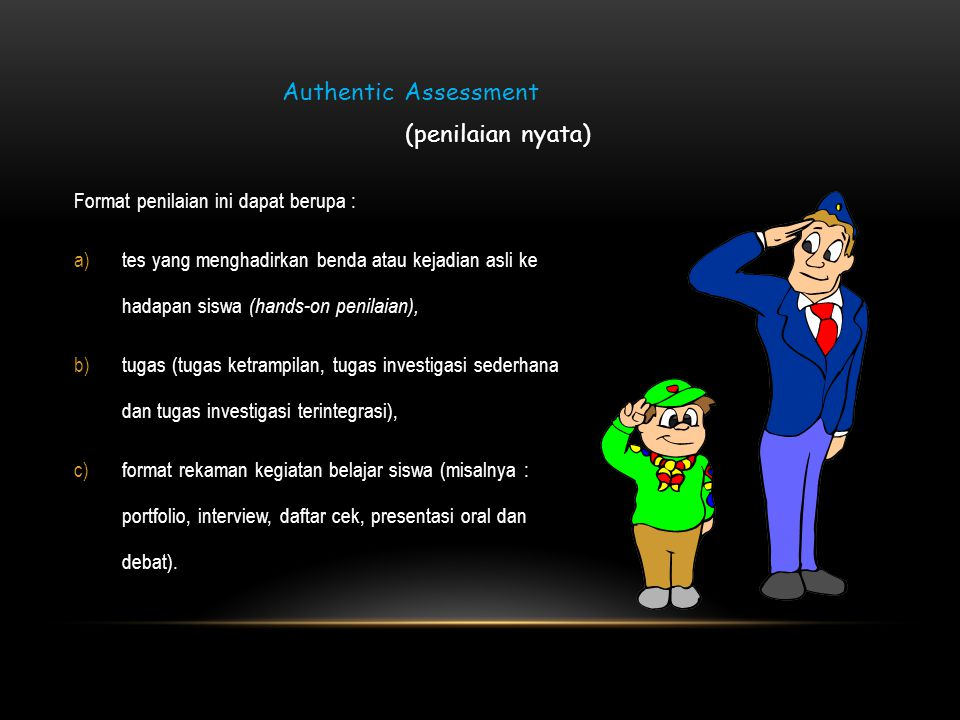Authentic Assessment (penilaian nyata)