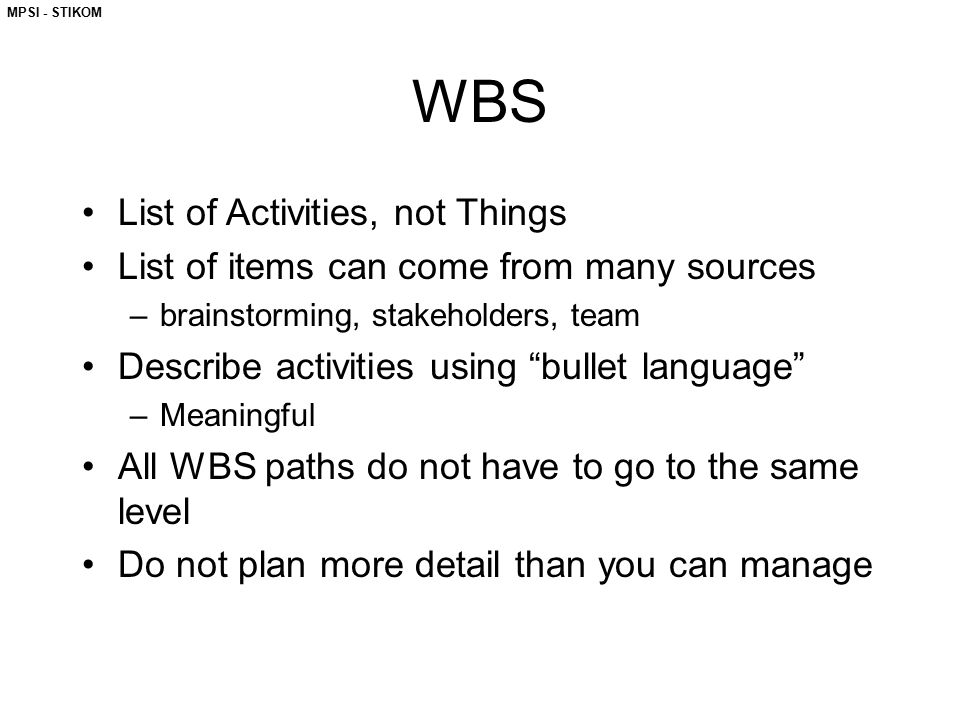 WBS List of Activities, not Things