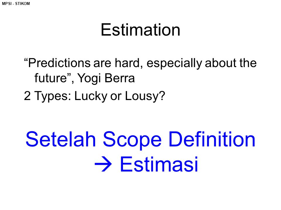 Setelah Scope Definition  Estimasi