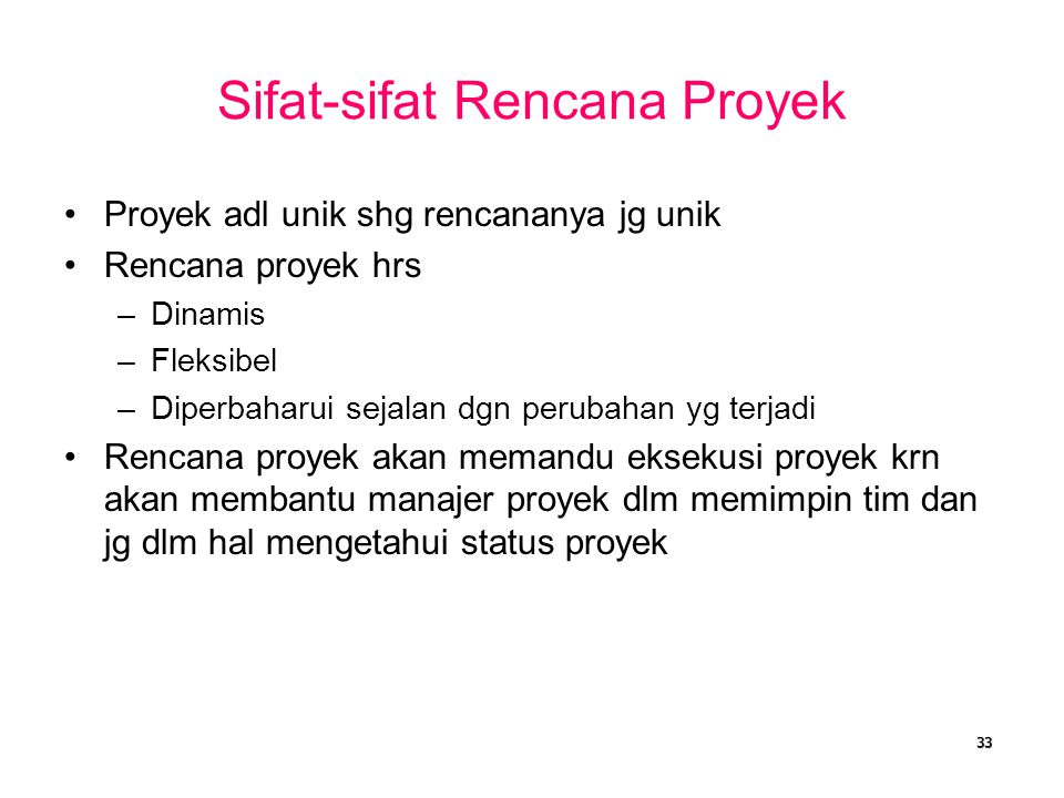 Sifat-sifat Rencana Proyek
