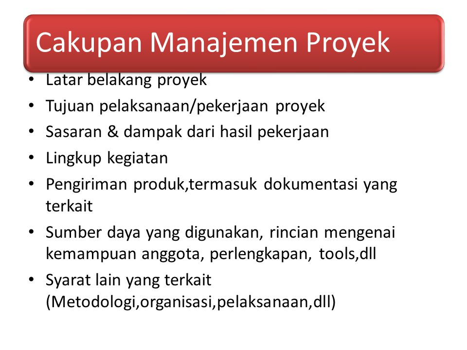 Tujuan pelaksanaan/pekerjaan proyek