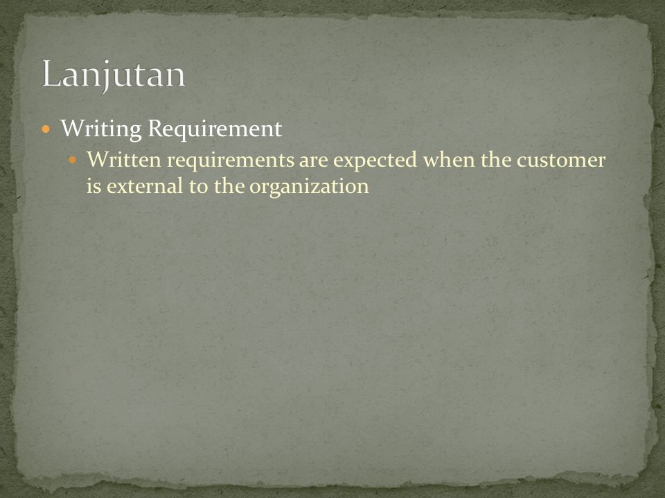 Lanjutan Writing Requirement