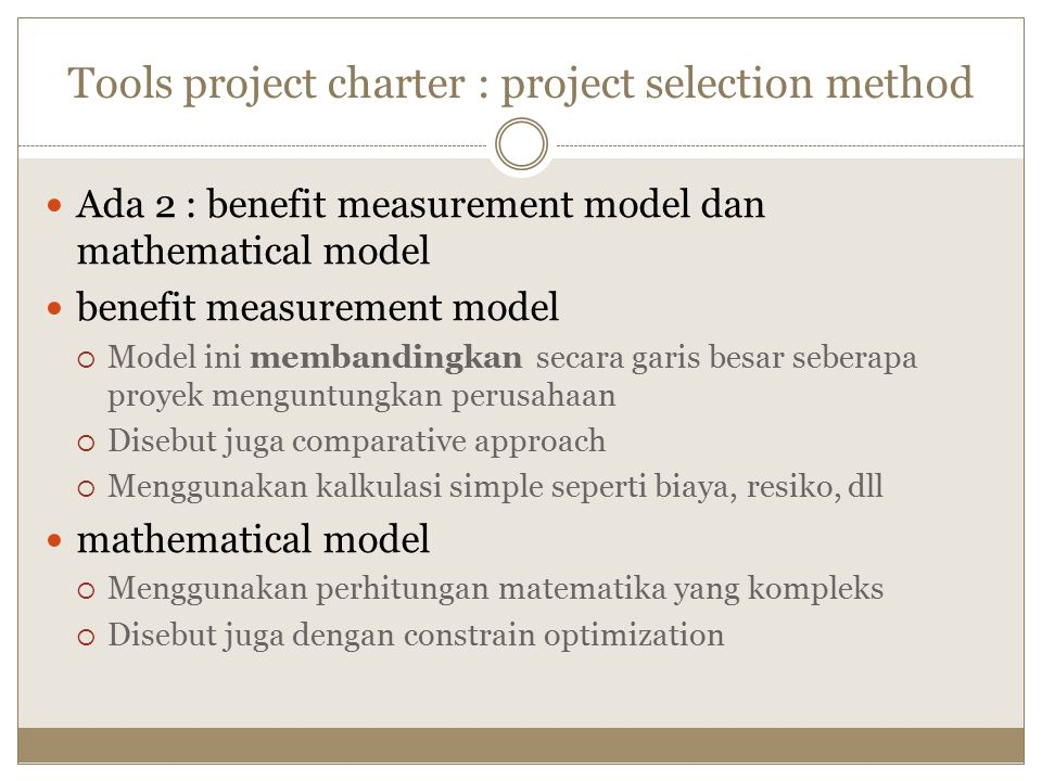 Tools project charter : project selection method