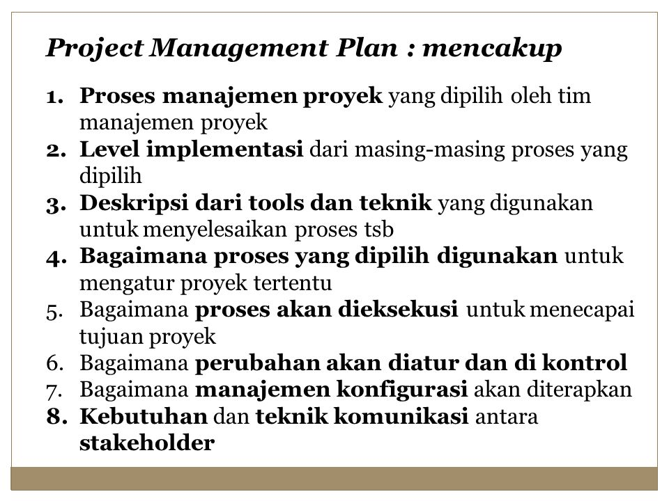 Project Management Plan : mencakup