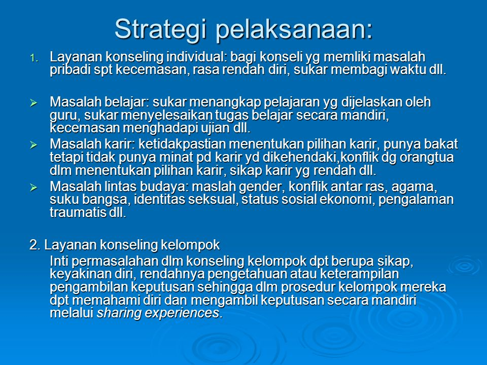 Strategi pelaksanaan: