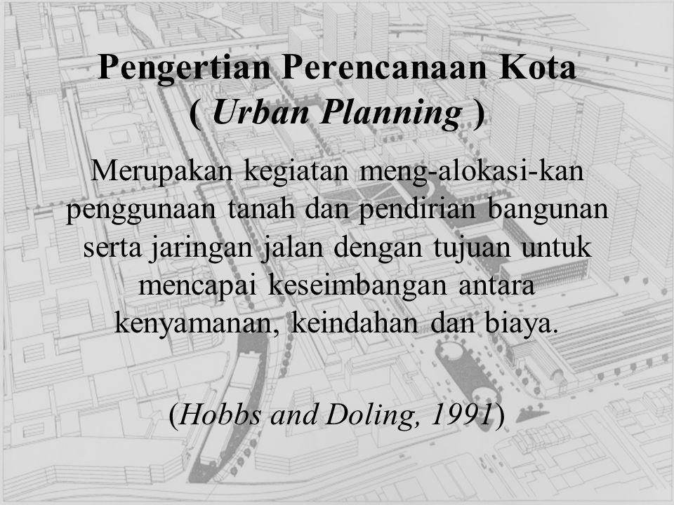 Pengertian Perencanaan Kota ( Urban Planning )
