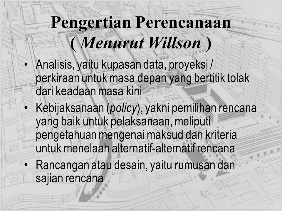 Pengertian Perencanaan ( Menurut Willson )