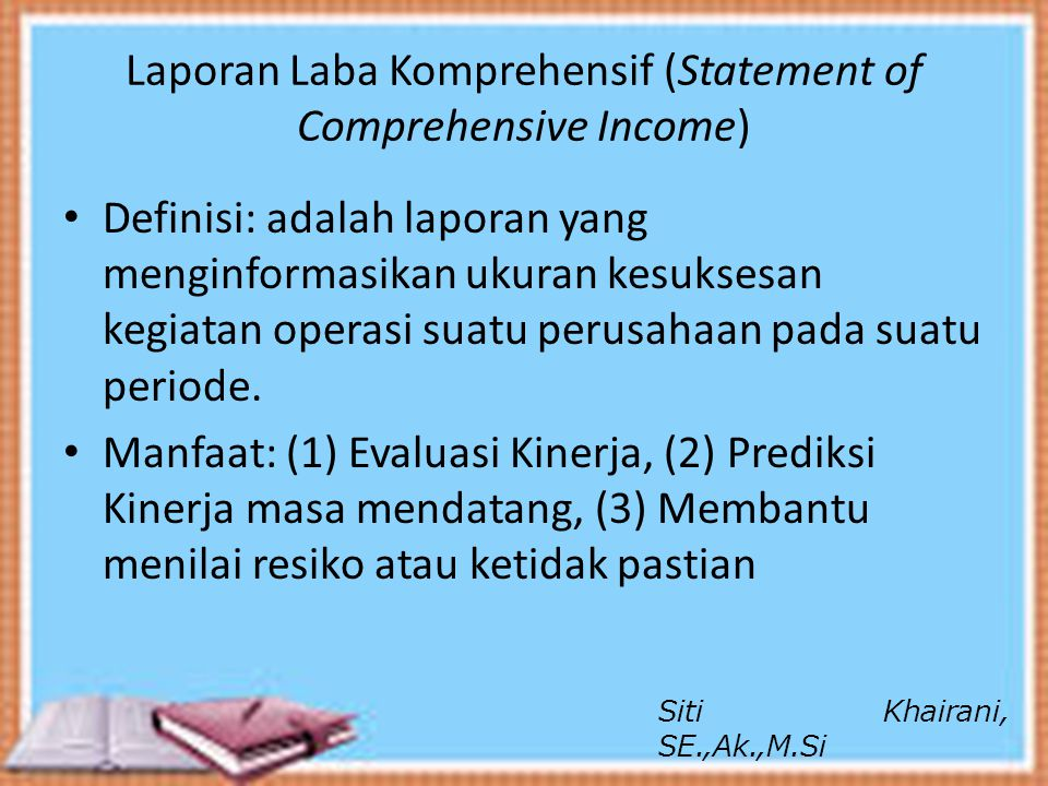 Laporan Laba Komprehensif (Statement of Comprehensive Income)