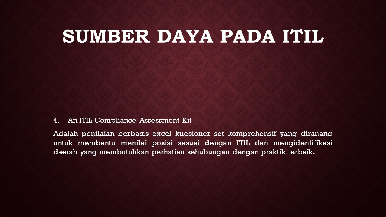 sumber daya pada ITIL An ITIL Compliance Assessment Kit