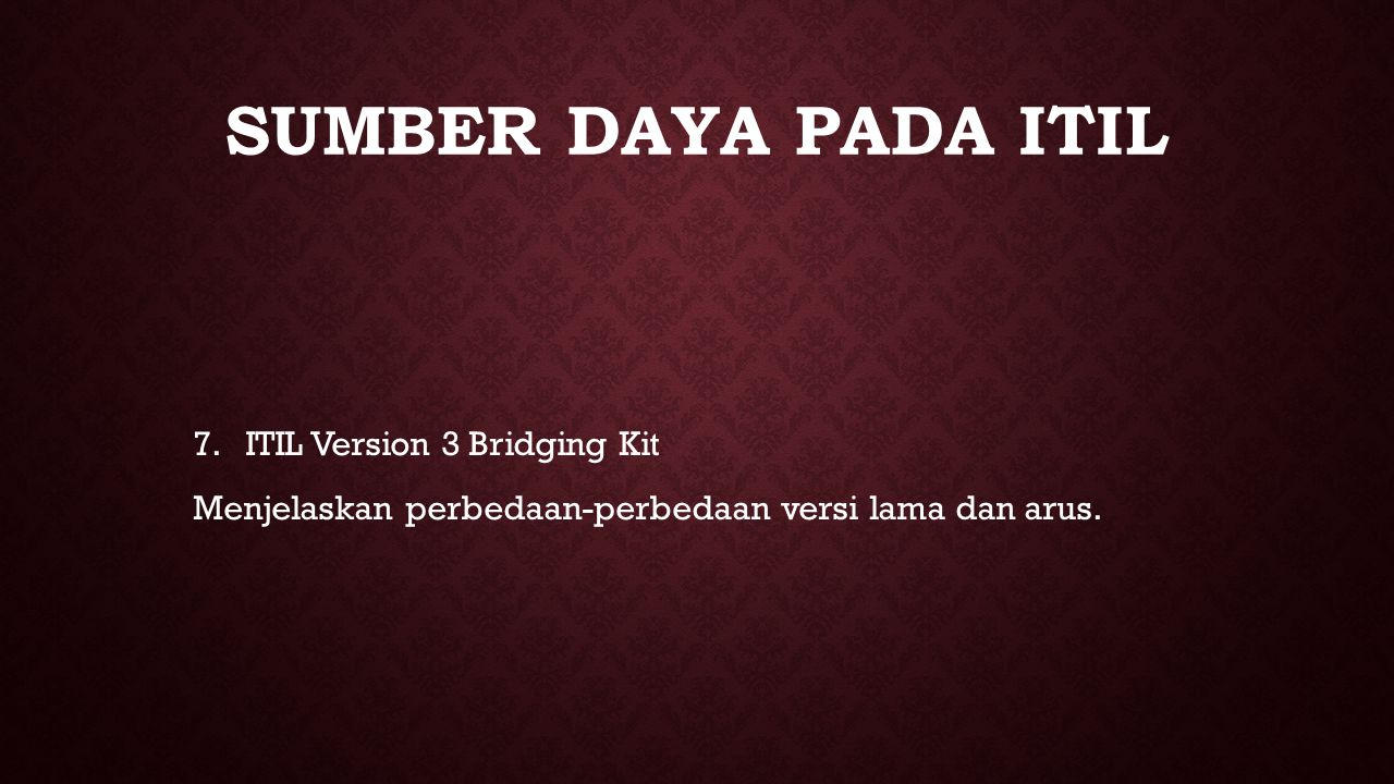 sumber daya pada ITIL ITIL Version 3 Bridging Kit