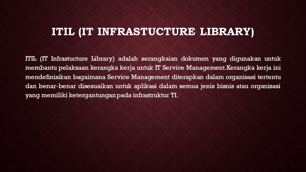ITIL (IT Infrastucture Library)
