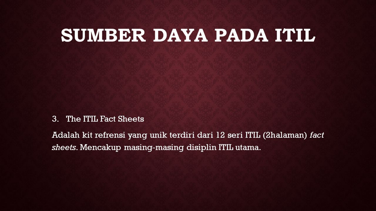 sumber daya pada ITIL The ITIL Fact Sheets
